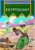 Egyptology (In Ancient Egypt)