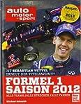 Formel 1 - Saison 2012: Alle Teams, A...