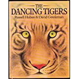 The Dancing Tigersby Russell Hoban