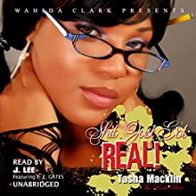 Shit, Just Got Real! (Wahida Clark Presents): The Letter, Book 1 (       UNABRIDGED) by Tasha Macklin Narrated by J. Lee, Mr. Gates