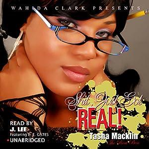 Shit, Just Got Real! (Wahida Clark Presents) Audiobook
