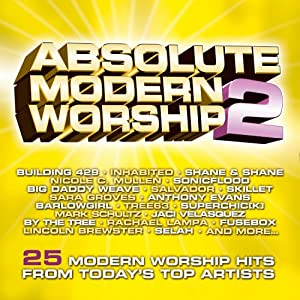 Selah - Absolutely Modern Worship (Disc 2)