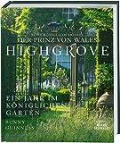 Highgrove: Ein Jahr im königlichen Garten