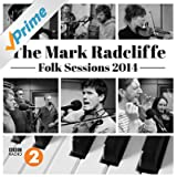 The Mark Radcliffe Folk Sessions 2014