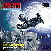 Die Prognostiker (Perry Rhodan 2480) | Uwe Anton