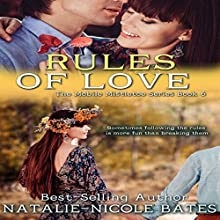 Rules of Love: The Mobile Mistletoe Book 6 (       UNABRIDGED) by Natalie-Nicole Bates Narrated by Rebecca Hansen