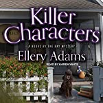 Killer Characters: Books by the Bay Mystery Series, Book 8 | Ellery Adams