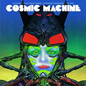 Voyage Through French Cosmic & Electronic Avantgar