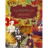 Kaleidoscope: Ideas & Projects to Spark Your Creativity ~ Suzanne Simanaitis