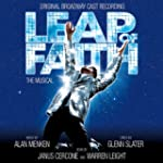 Leap Of Faith: The Musical - Original...