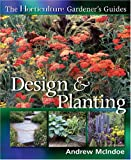 img - for Horticulture Gardener's Guides: Design & Planting book / textbook / text book