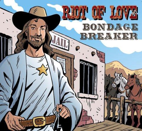 Original album cover of Bondage Breaker by Riot of Love