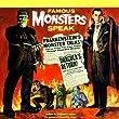 Famous Monsters Speak!
