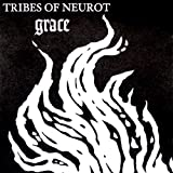 Grace by Tribes of Neurot (1999-07-13)