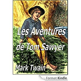 Les Aventures de Tom Sawyer (Illustrated)