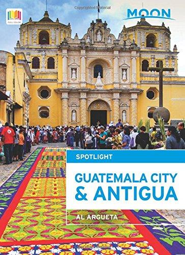 Moon Spotlight Guatemala City & Antigua