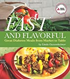 img - for Fast and Flavorful: Great Diabetes Meals from Market to Table book / textbook / text book