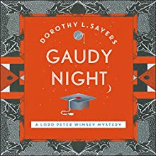 Gaudy Night: Lord Peter Wimsey, Book 12 Audiobook by Dorothy L Sayers Narrated by Jane McDowell