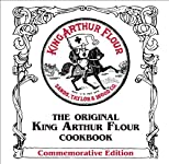 The Original King Arthur Flour Cookbook (Commemorative Edition)