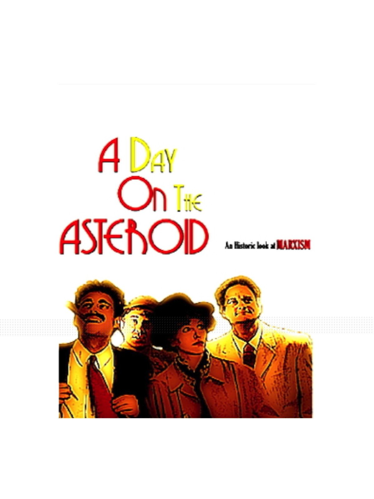A Day On The Asteroid on Amazon Prime Instant Video UK