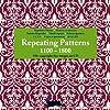 Repeating Patterns 1100-1800 (1Cédérom)