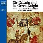 Sir Gawain & the Green Knight: New Verse Translation | Naxos AudioBooks,Benedict Flynn (translator)