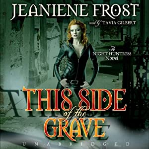 This Side of the Grave: Night Huntress, Book 5 | [Jeaniene Frost]