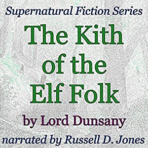 The Kith of the Elf Folk Audiobook