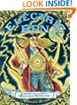 Electric Ben: The Amazing Life and Ti...