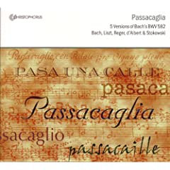 Bach, J.S.: Passacaglia And Fugue In C Minor, Bwv 582 (Original Version And Arrangements By D'Albert, E. / Topfer, J.G. / Reger, M. / Stokowski, L.)