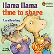 Llama Llama Time to Share | [Anna Dewdney]