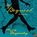 The Bequest: A Mystery Audiobook by Nancy Boyarsky Narrated by Jane Oppenheimer