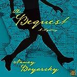 The Bequest: A Mystery | Nancy Boyarsky
