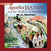 Agatha Raisin and the Walkers of Dembley: Agatha Raisin, Book 4 | M. C. Beaton