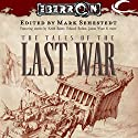 The Tales of the Last War: An Eberron Anthology (       UNABRIDGED) by Mark Sehestedt (editor) Narrated by Kathleen McInerney