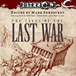 The Tales of the Last War: An Eberron Anthology | Mark Sehestedt (editor)