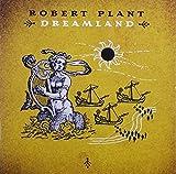 Dreamland by Robert Plant (2007-08-02)