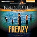 Frenzy: Frank Quinn, Book 9 Audiobook by John Lutz Narrated by Scott Brick