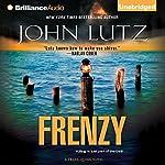 Frenzy: Frank Quinn, Book 9 (       UNABRIDGED) by John Lutz Narrated by Scott Brick