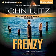 Frenzy: Frank Quinn, Book 9 (       UNABRIDGED) by John Lutz Narrated by Scott Brick