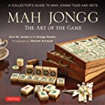 Mah Jongg: The Art of the Game: A Col...