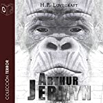 Arthur Jermyn [Spanish Edition] | H. P. Lovecraft