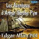 Les Aventures d'Arthur Gordon Pym | Livre audio Auteur(s) : Edgar Allan Poe Narrateur(s) : Victor Vestia, Hugues Sauvay