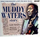 The Muddy Waters Story (The Biography)