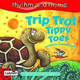 Judith Nicholls Trip Trot Tippy Toes (Rhythm & Rhyme)