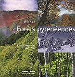 echange, troc Santiago Mendieta, Alain Félix - Visite en Forêts pyrénéennes