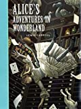 Alice's Adventures in Wonderland (Sterling Children's Classics) Lewis Carroll