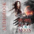 Fire Moon: Alphas in the Wild, Book 4 Hörbuch von Ann Gimpel Gesprochen von: Hollie Jackson