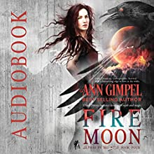 Fire Moon: Alphas in the Wild, Book 4 Audiobook by Ann Gimpel Narrated by Hollie Jackson