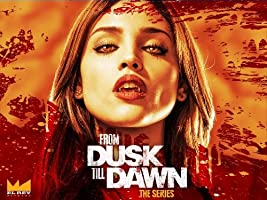From Dusk Till Dawn: The Series Season 1 [HD]